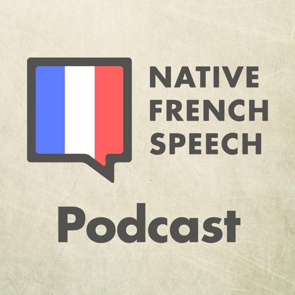 Native French Speech Podcast