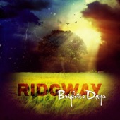 Ridgway - Brighter Days