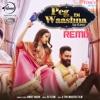 Peg Di Waashna Remix with DJ Flow Single