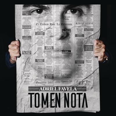 Tomen Nota - Adriel Favela