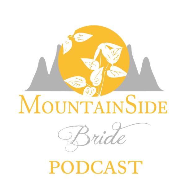 Mountainside Bride Podcast