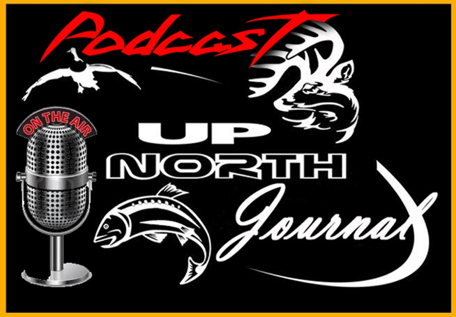 Up North Journal Podcast by Mike Adams & Dan DeFauw - Up North