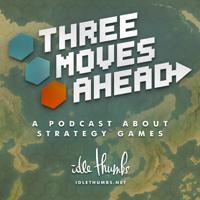 Three Moves Ahead podcast