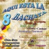 Aqui Está la Bachata, Vol. 8