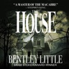 The House (Unabridged)