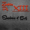 Zombies Pt. XIII: Shadows of Evil - Single