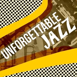 Unforgettable Jazz