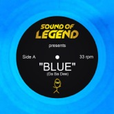 Blue (Da Ba Dee) [Sound of Legend Edit] - Single