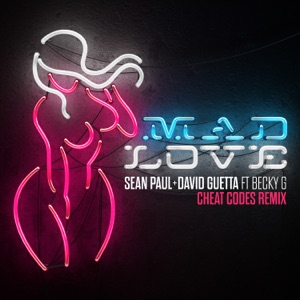 Mad Love (feat. Becky G) [Cheat Codes Remix] - Single Mp3 Download