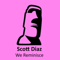 We Reminisce (Sebb Junior rmx) - SCOTT DIAZ