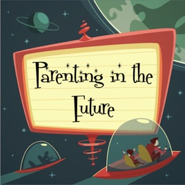 podcasts – Dr  Kim Allen: Parenting in the Future Podcast 2