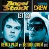 Let Go (feat. Drew) [Remix Pack] - EP