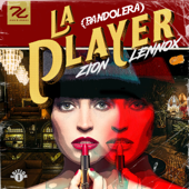 La Player (Bandolera) - Zion & Lennox Cover Art