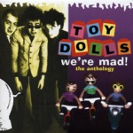 Toy Dolls - I've Got Asthma
