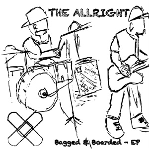 Bagged & Boarded - - EP - The Allright - The Allright