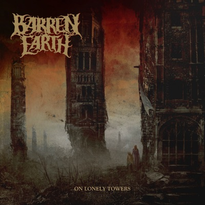 On Lonely Towers - Barren Earth