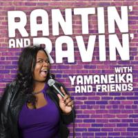 Rantin' and Ravin'