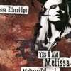 Melissa Etheridge - Yes I Am Album