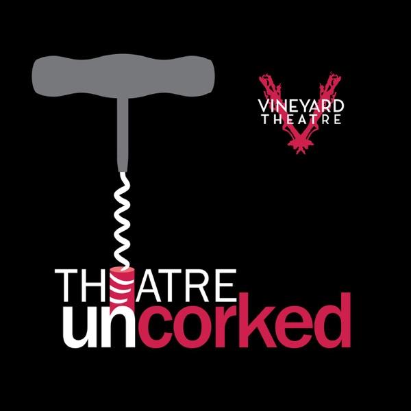 Theatre Uncorked