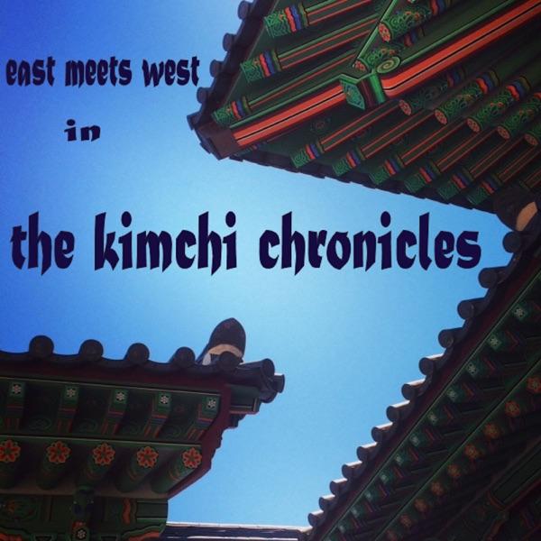 The Kimchi Chronicles