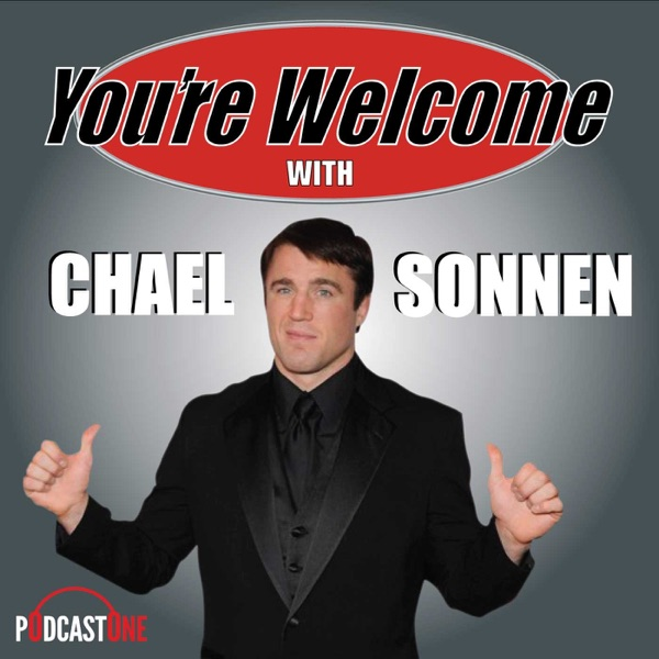 You're Welcome! With Chael Sonnen