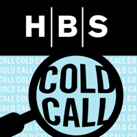Cold Call by Harvard Business School podcast