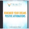 Remember Your Dreams Affirmations - EP - Trinity Affirmations