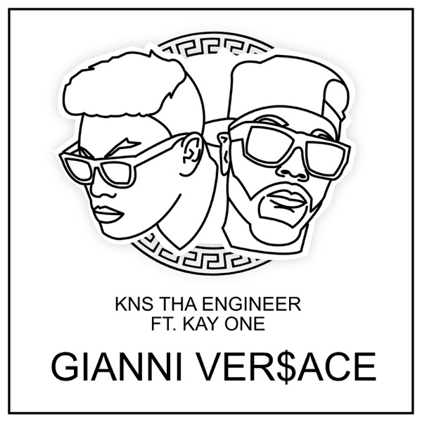 Gianni Ver$Ace (feat. Kay One) - Single
