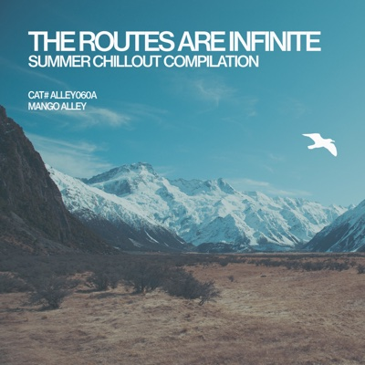 The Routes Are Infinite - Various Artists album