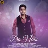 Do Nain feat Kamal Khan Sajan Bali Khushi Gadhvi Single