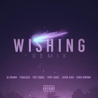 Wishing (Remix) [feat. Chris Brown, Fabolous, Trey Songz, Jhene Aiko & Tory Lanez] - Single Mp3 Download