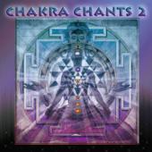Chakra Chants 2 (feat. Sarah Benson & Andi Goldman)