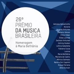 26º Prêmio da Música Brasileira: Homenagem à Maria Bethânia (Ao Vivo)