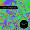 Kitsuné: Traps - EP, Years & Years
