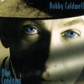 BOBBY CALDWELL - Beyond the Sea