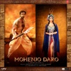 Mohenjo Daro Original Motion Picture Soundtrack