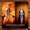 Mohenjo Daro (Original Motion Picture Soundtrack), A. R. Rahman