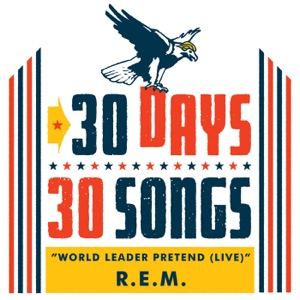 World Leader Pretend (30 Days, 30 Songs) [Live] - Single Mp3 Download