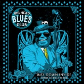 Big Head Blues Club - You Need Love (feat. Mud Morganfield)