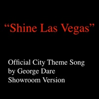 Las Vegas, Shine Las Vegas (City Theme Song) - Single