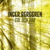 Inger Berggren - Sol och vår