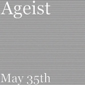 Ageist - May 35th