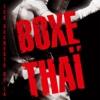 Les secrets de la boxe thaï - Georges Bodossian, Rhandjit Chaan & Titi Wolf