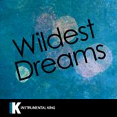 Wildest Dreams (In the Style of Taylor Swift) [Karaoke Version]