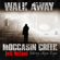 Walk Away (feat. Jeff McCool & Megan Rüger) - Moccasin Creek