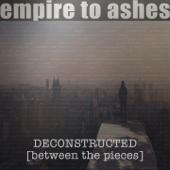 Deconstructed [between the pieces]