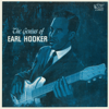 The Genius of Earl Hooker - Earl Hooker