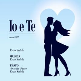 Io E Te Single Von Enzo Salvia Bei Apple Music