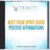 Meet Your Spirit Guide Affirmations - EP - Trinity Affirmations
