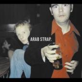 Arab Strap - The First Big Weekend